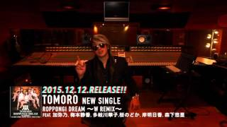 【TOMORO】TOMORO - ROPPONGI DREAM 〜W REMIX〜 TOMORO 検索動画 13