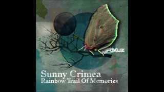 Sunny Crimea - 'rainbow Trail Of Memories Lp' Mini Mix