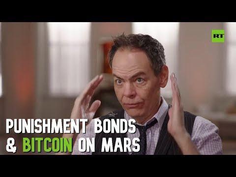 Keiser Report: Punishment Bonds and Bitcoin on Mars (E1465)