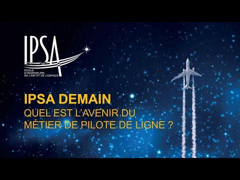 IPSA Demain - QUEL EST LAVENIR DU MÉTIER DE PILOTE DE LIGNE ? (rediffusion du live)