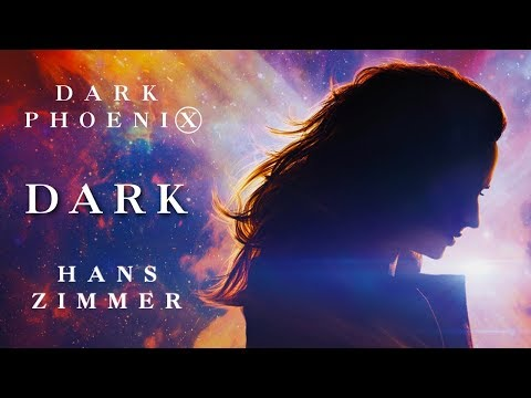 Soundtrack - Dark Phoenix - Dark - Hans Zimmer
