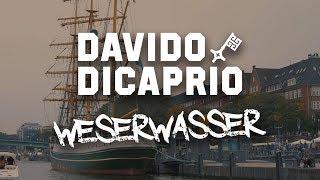 DAVIDO DICAPRIO - WESERWASSER [Official Video]