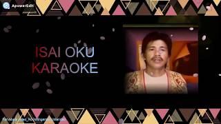 Isai Oku Karaoke+Lirik_Jaidy Bading