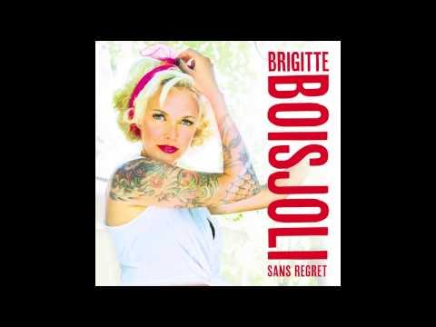 Brigitte Boisjoli - Sans regret (single)