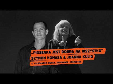 Joanna Kulig - Piosenka jest dobra na wszystko [Official Video]