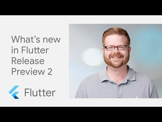 Flutter Release Preview 2