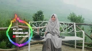 As Syifa - Subhanallah | Sholawat dan Ngaji