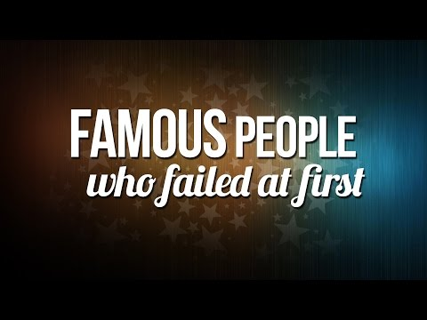 Famous People Who Failed at First