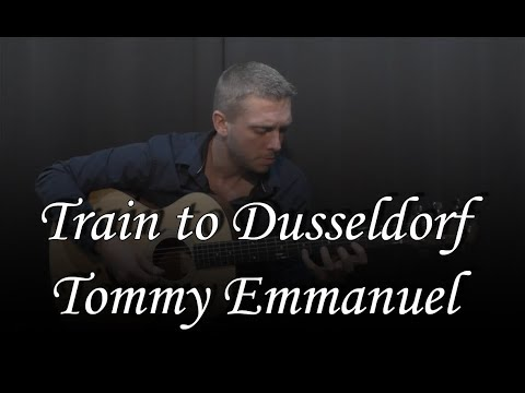 Train to Dusseldorf (Tommy Emmanuel) by Guillaume SIMON