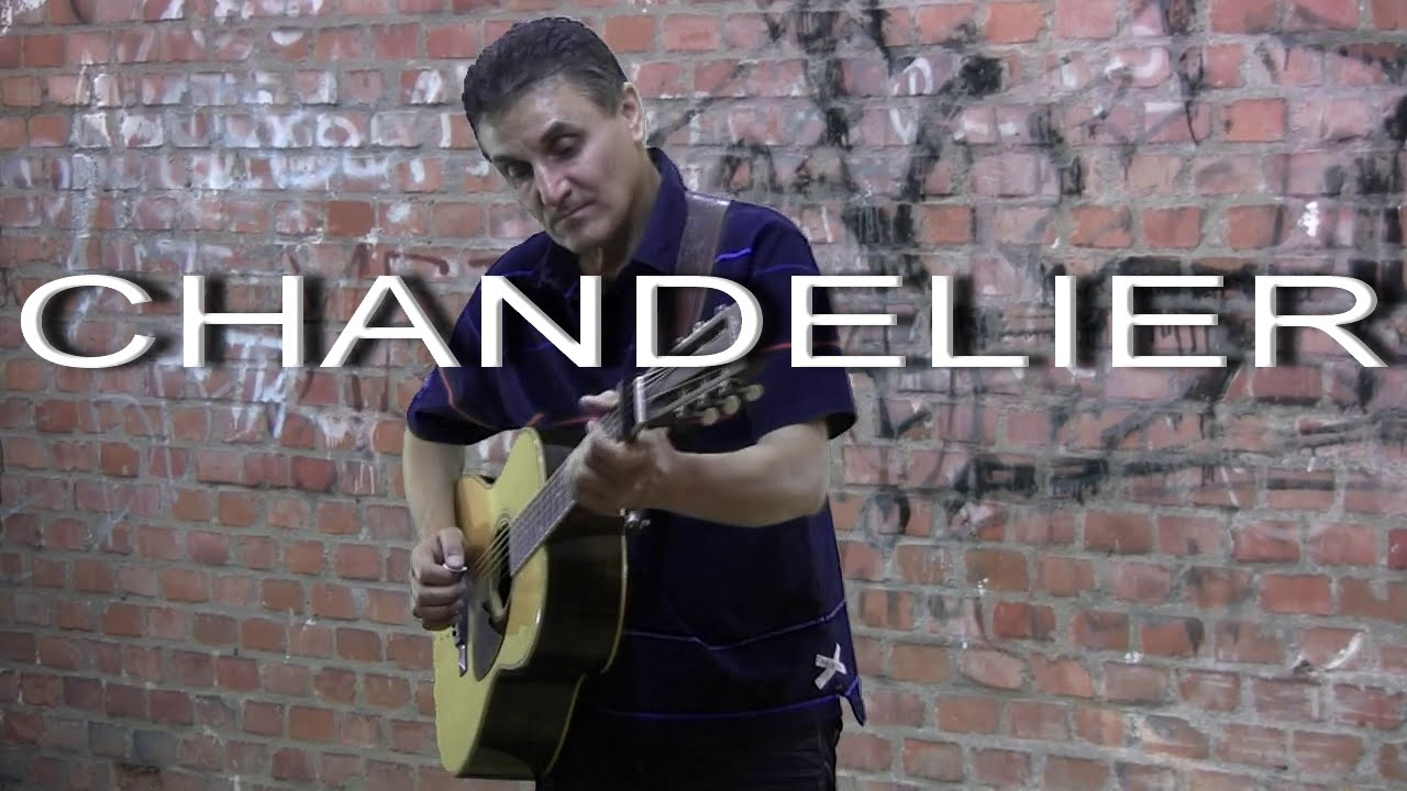 Chandelier - Sia - Fingerstyle - Hybrid picking - guitar cover by ...