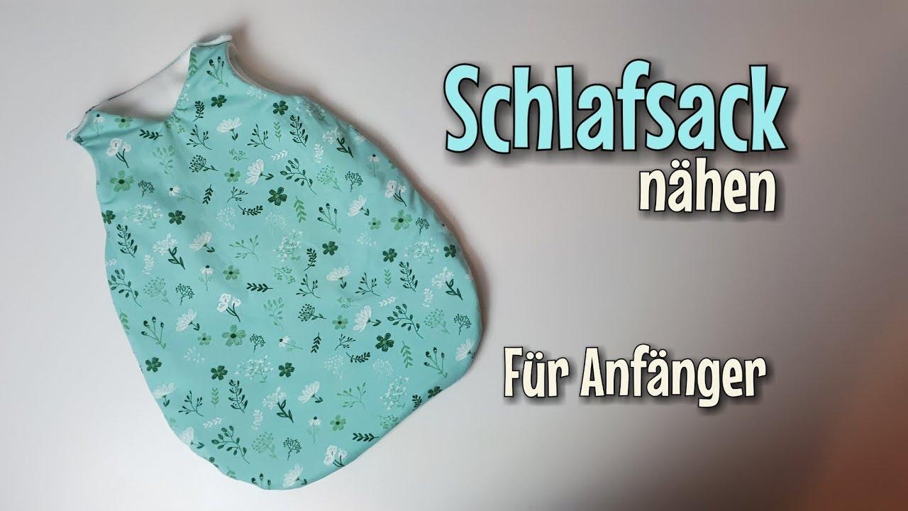 Schlafsack - Nähanleitung OHNE Schnittmuster - Für Anfänger ...