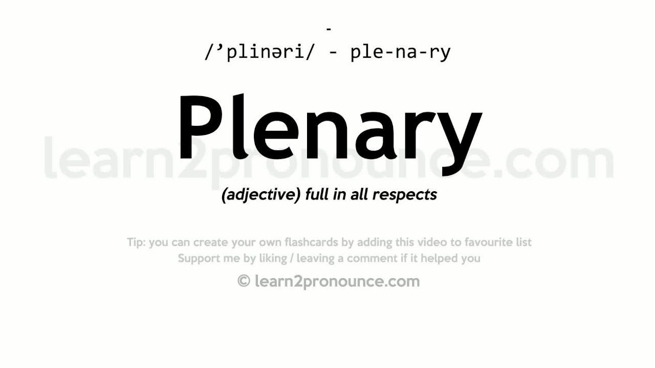 plenary pronunciation and definition youtube