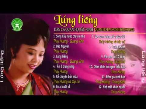 Album Lúng Liếng   NSND Thúy Hường Dân Ca Quan Họ Bắc Ninh Channels CHV