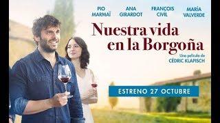 NUESTRA VIDA EN LA BORGOÑA - tráiler español VOSE (subtitulado)