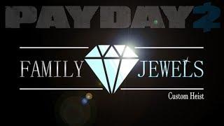 Gambar cover Family Jewels custom heist (Payday 2 One Down)