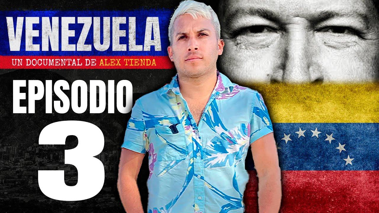 🔥EL CHAVISMO | Venezuela Ep.3 🇻🇪 Alex Tienda 🌎
