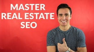 Here's How You Master Real Estate SEO