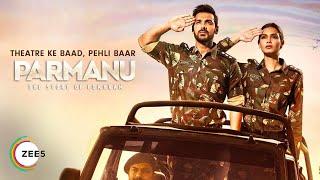 Parmanu Full Movie Premieres 25th July on ZEE5 | John Abraham | Diana Penty | Boman Irani