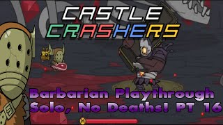 Castle Crashers Remastered Solo, 0 Deaths & Live Twitch Stream  (Part 16)