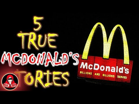 5 TRUE McDonald's Scary Stories - Darkness Prevails