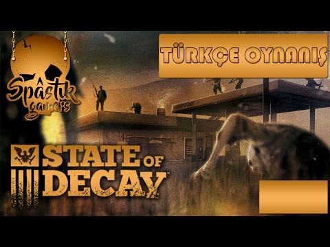BUMBACI MÜLAYİM / State Of Decay : Türkçe Oynanış - Bölüm 7