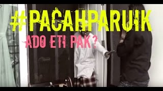 Video #PACAHPARUIK - KARUMAH PACAR download MP3, 3GP, MP4, WEBM, AVI, FLV Juli 2018