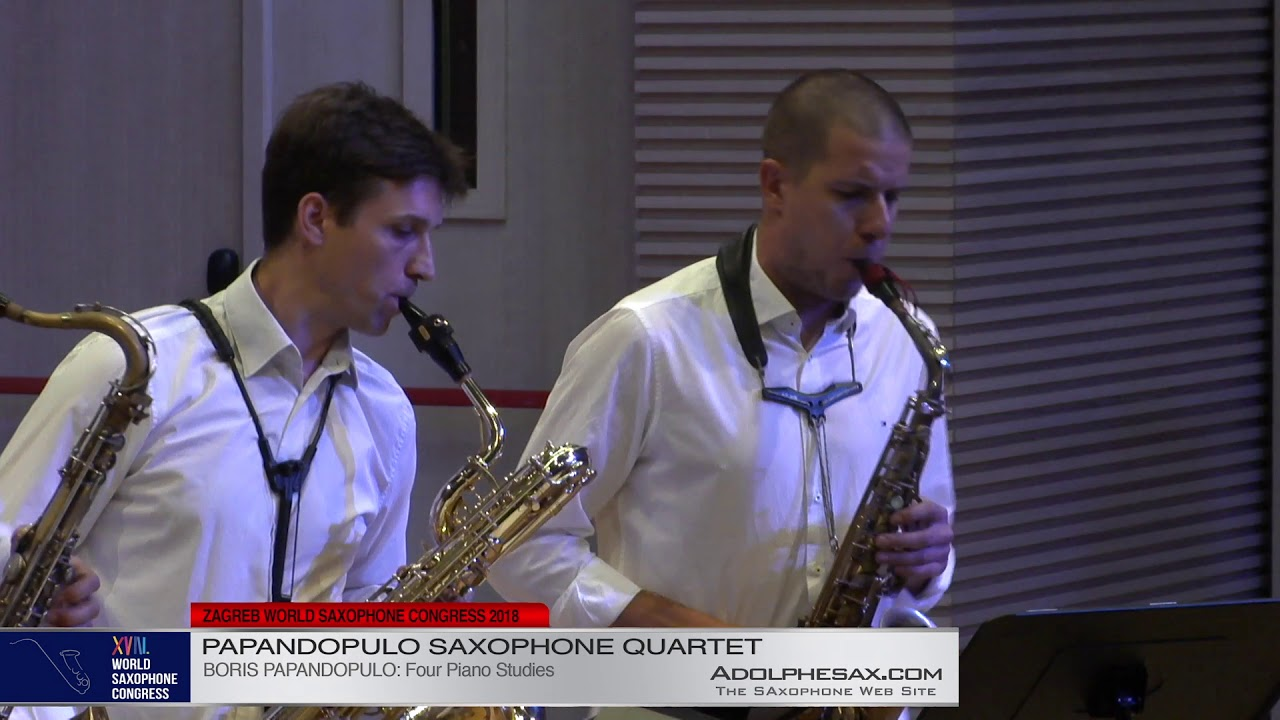 Four Piano Studies by Boris Papandopulo    Papandopulo Saxohone Quartet   XVIII World Sax Congress 2