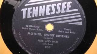 Rebe and Rabe - Mother, Sweet Mother
