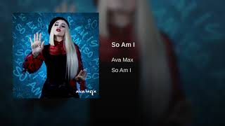 Download Ava Max - So Am I (Audio) Mp3