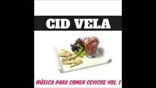 CID VELA - Música Para Comer C…
