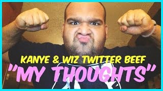 KANYE WEST & WIZ KHALIFA TWITTER BEEF | MY THOUGHTS