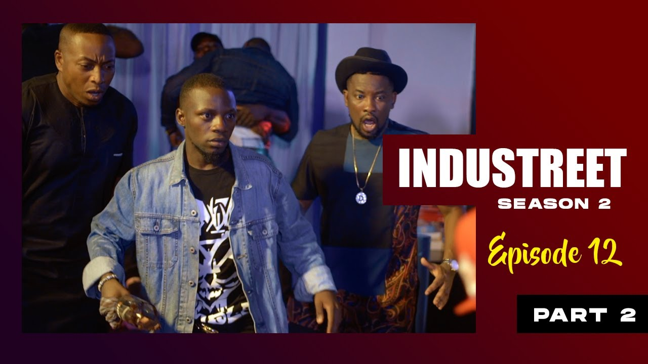 Download INDUSTREET S2EP12 (Part 2)- THE TAKEOVER   Funke Akindele, Lydia Forson, Sonorous, Martinsfeelz