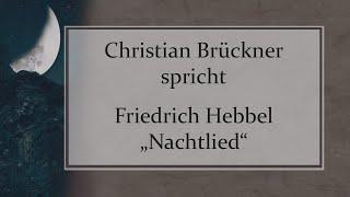 """Friedrich Hebbel – """"Nachtlied"""""""