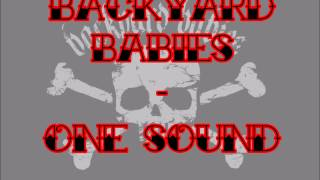 Watch Backyard Babies One Sound video