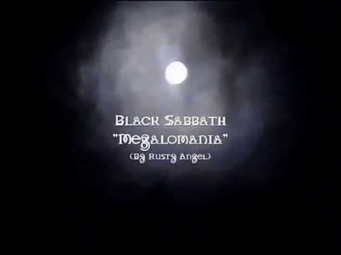 Black Sabbath - Megalomania (With Lyrics)