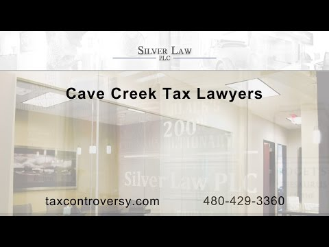 Cave Creek Tax Lawyers | Silver Law PLC