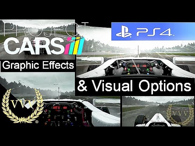 Project Cars - Graphical Effects and Visual Options PS4 Gameplay
