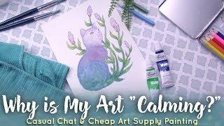 Why My Art is Calming // Cheap Art Supply Illustration