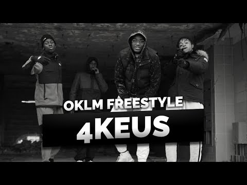 Youtube: 4KEUS – OKLM Freestyle
