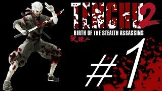 TENCHU 2 BIRTH OF THE STEALTH ASSASSINS ALL GRAND MASTER PART 1