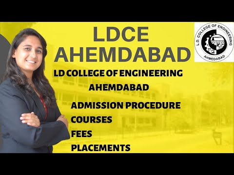 LDCE AHMEDABAD | ADMISSION PROCEDURE | COURSES | FEES | PLACEMENTS