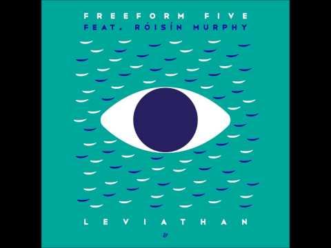 Freeform Five feat. Róisín Murphy - Leviathan (Tom Trago Dub Mix)