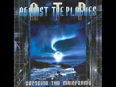 Against The Plagues - Decoding The Mainframe (Full Album) (HD 1080p)