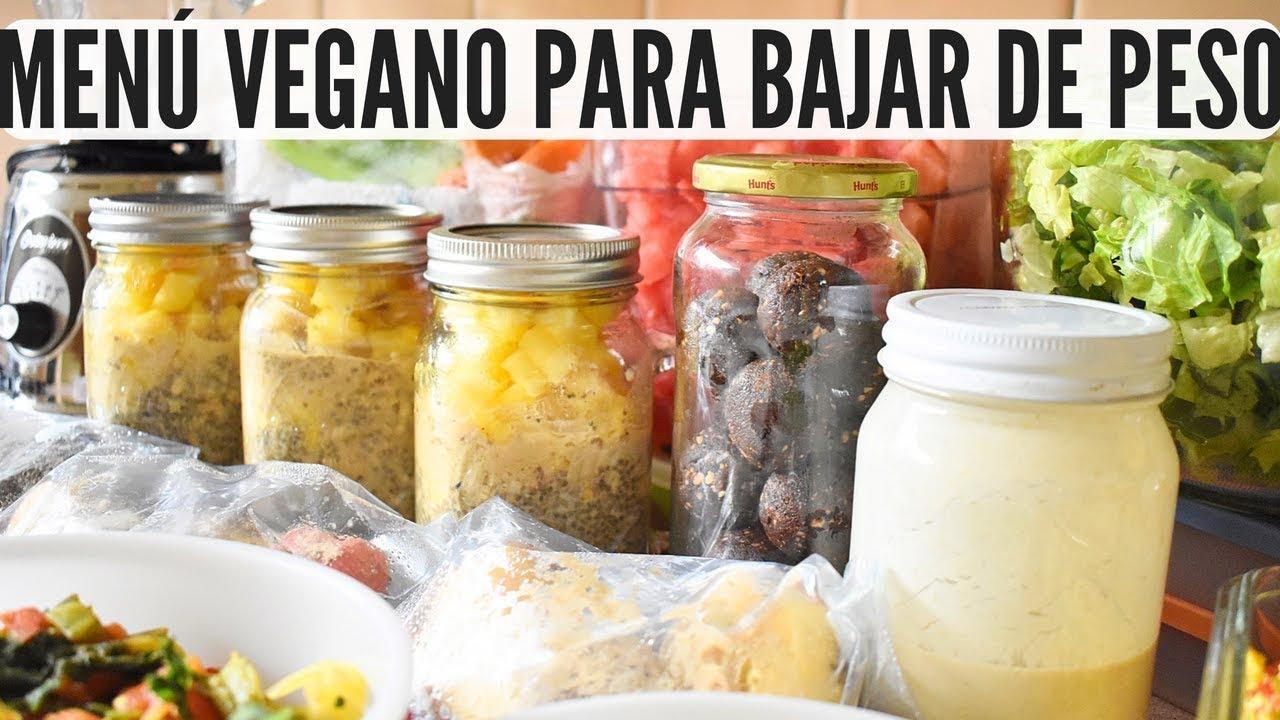 Menú Vegano De 1 Semana Para Bajar De Peso Fácil Y Rápido Youtube