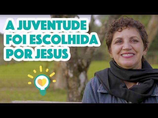 Eu tenho fé na vida - A juventude foi escolhida por Jesus!