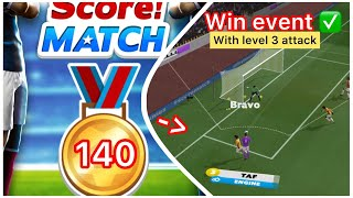 Score Match ! SUPER 🥇140 GOLD MEDALS WITH LEVEL 3 ATTACK 😱 ⚽️ ( 5-3-2 formation - EVENT 🏆) screenshot 5