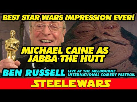 Michael Caine as Jabba The Hut...