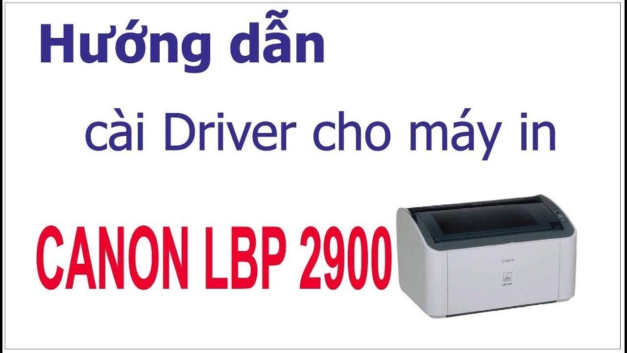 cách cài driver máy in lbp 2900
