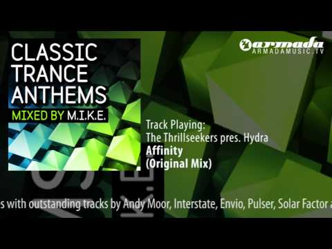 Classic Trance Anthems - Mixed By M.I.K.E.