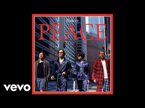 Peace - Power (Official Audio)